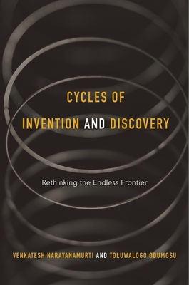 Cycles of Invention and Discovery: Rethinking the Endless Frontier Cover Image
