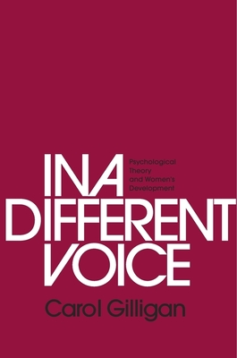 In a Different Voice: Psychological Theory and Women's Development cover