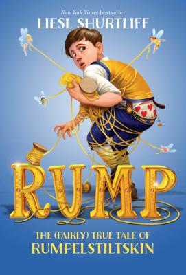 Rump: The (Fairly) True Tale of Rumpelstiltskin Cover Image