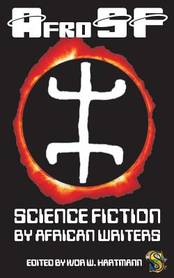 Afrosf: Science Fiction by African Writers Cover Image