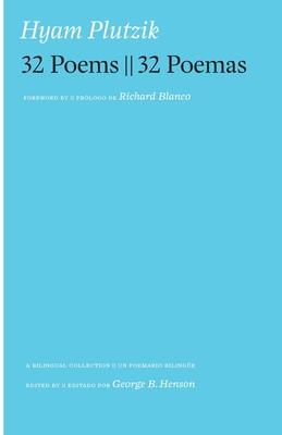 Cover for Hyam Plutzik 32 Poems -- 32 Poemas