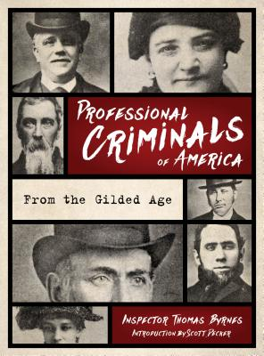Professional Criminals of America: From Gilded Age New York Cover Image