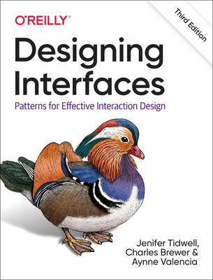 Designing Interfaces: Patterns for Effective Interaction Design Cover Image