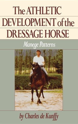 The Athletic Development of the Dressage Horse: Manege Patterns Cover Image
