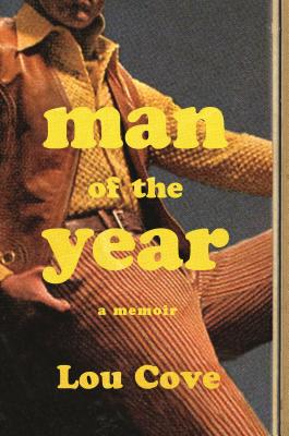 Man of the Year by Lou Cove
