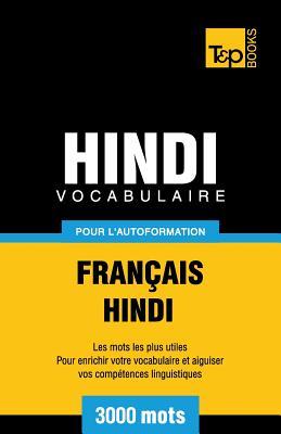 Vocabulaire Français-Hindi pour l'autoformation - 3000 mots (French Collection #143) Cover Image
