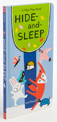 Hide-and-Sleep: A Flip-Flap Book (Lift The Flap Books, Interactive Board Books, Board Books for Toddlers) Cover Image