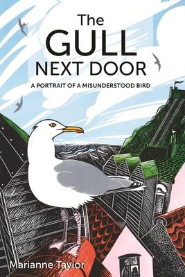 The Gull Next Door: A Portrait of a Misunderstood Bird Cover Image