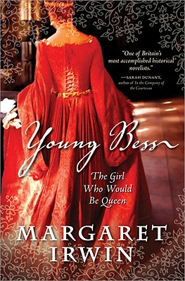 Young Bess: The Girl Who Would Be Queen Cover Image