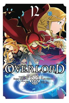Overlord, Vol. 12 (manga) (Overlord Manga #12) Cover Image