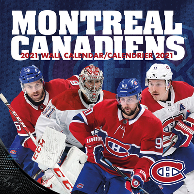 Montreal Canadiens - Bilingual 2021 12x12 Team Wall Calendar Cover Image
