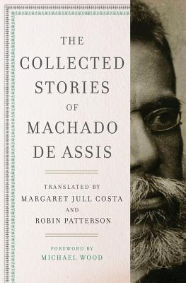 The Collected Stories of Machado de Assis Cover Image