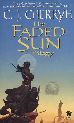 The Faded Sun Trilogy Omnibus (Alliance-Union Universe) Cover Image