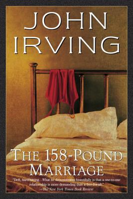 The 158-Pound MarriageJohn Irving
