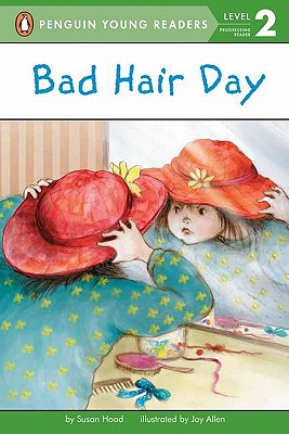Bad Hair Day (Penguin Young Readers, Level 2) Cover Image