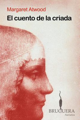 El Cuento de la Criada = The Handmaid's Tale Cover Image