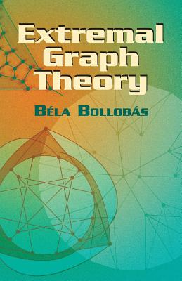 Extremal Graph Theory (Dover Books on Mathematics) Cover Image