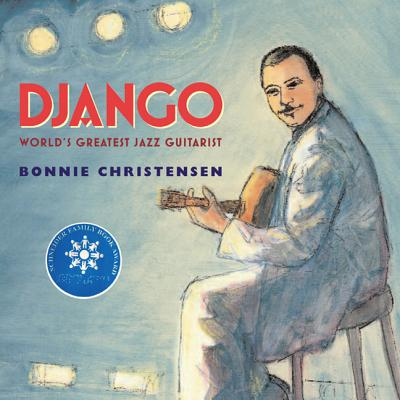 Django: The World's Greatest Jazz Guitarist Cover Image