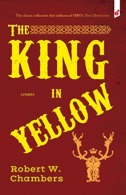 The King in Yellow: And Other Stories Cover Image