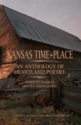 Kansas Time+place: An Anthology of Heartland Poetry Cover Image