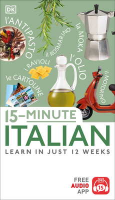 15-Minute Italian: Learn In Just 12 Weeks Cover Image