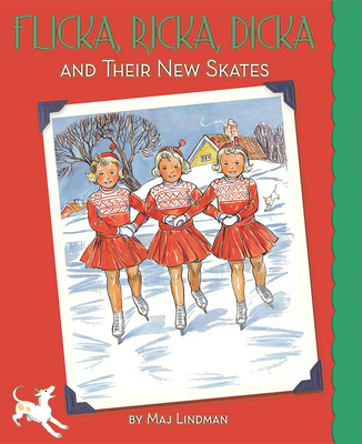 Flicka, Ricka, Dicka and Their New Skates: Updated Edition with Paperdolls Cover Image