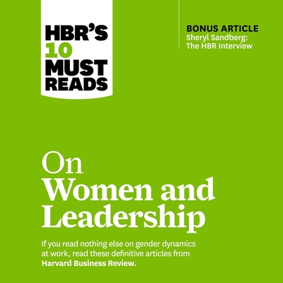 Hbr's 10 Must Reads on Women and Leadership Cover Image