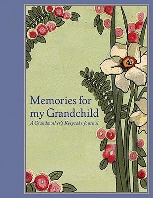 Memories for My Grandchild Cover