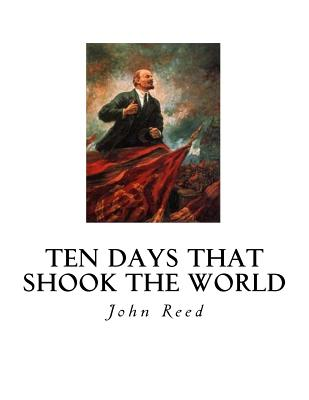 Ten Days That Shook the World Cover Image