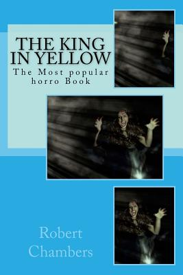 The King in Yellow: The Most Popular Horro Book Cover Image