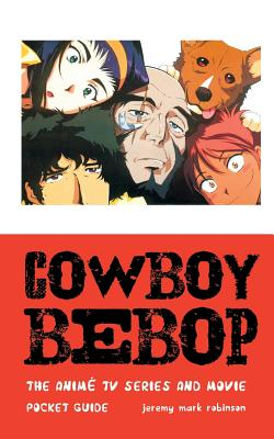 Cowboy Bebop: The Anime TV Series and Movie Cover Image