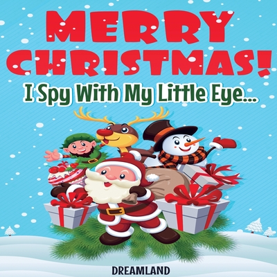 Merry Christmas! I Spy With My Little Eye... Cover Image