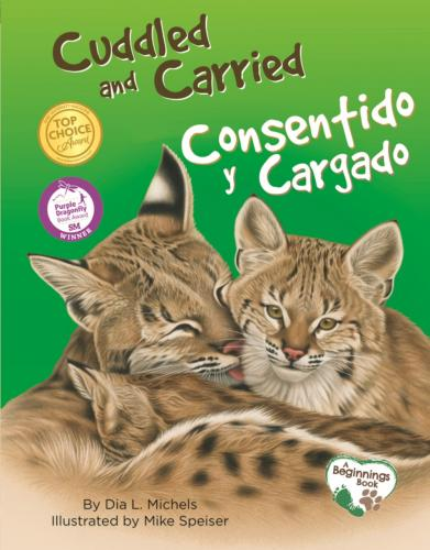Cuddled and Carried / Consentido Y Cargado Cover Image