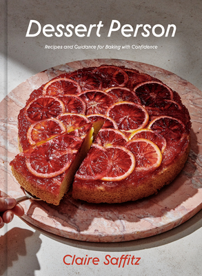 Dessert Person: Recipes and Guidance for Baking with Confidence Cover Image