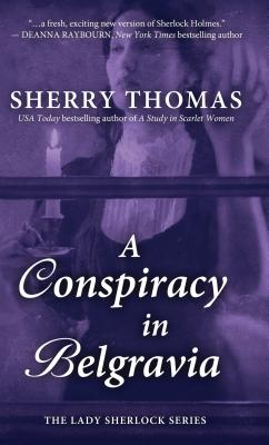 A Conspiracy in Belgravia (Lady Sherlock) Cover Image