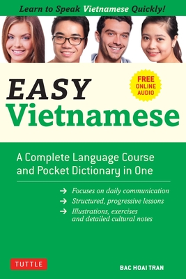 Easy Vietnamese: Learn to Speak Vietnamese Quickly! (Free Companion Online Audio) Cover Image