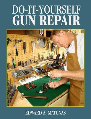 Do-It-Yourself Gun Repair: Gunsmithing at Home Cover Image