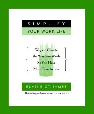 Simplify Your Work Life Cover