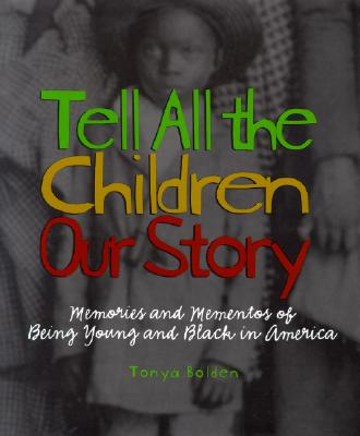 Tell All the Children Our Story Cover