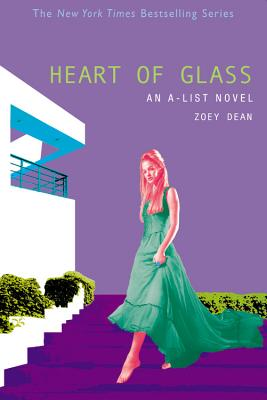 Heart of Glass (The A-List #8) Cover Image