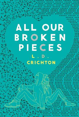 All Our Broken Pieces Cover Image
