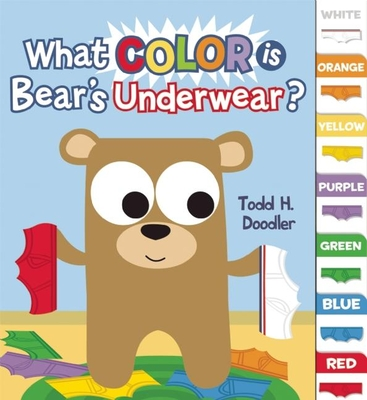 What Color Is Bear's Underwear? Cover