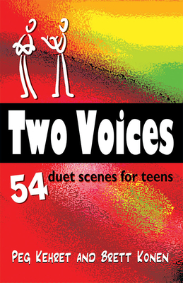 Two Voices: 54 Duet Scenes for Teens: 54 Original Duet Scenes for Teens Cover Image
