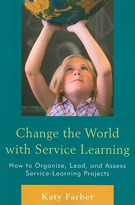 Cover for Change the World with Service Learning