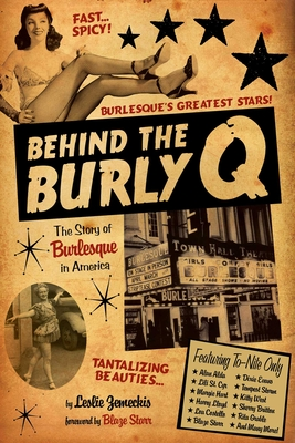 Behind the Burly Q: The Story of Burlesque in America Cover Image
