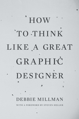How to Think Like a Great Graphic Designer Cover