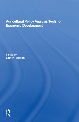 Agricultural Policy Analysis Tools for Economic Development Cover Image