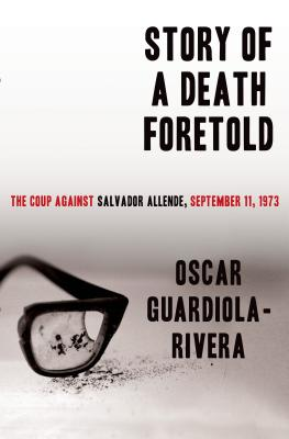 Story of a Death Foretold: The Coup Against Salvador Allende, September 11, 1973 Cover Image