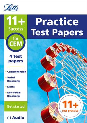 Letts 11+ Success – 11+ Practice Test Papers (Get started) for the CEM tests inc. Audio Download Cover Image