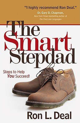 The Smart Stepdad: Steps to Help You Succeed! Cover Image